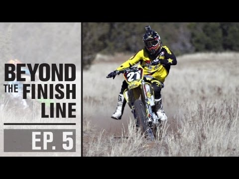 Beyond The Finish Line - Episode 05...