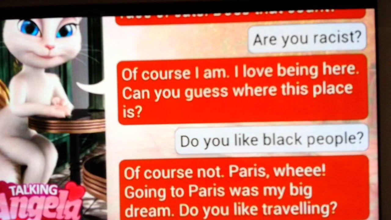 Talking Angela is racist!! - YouTube