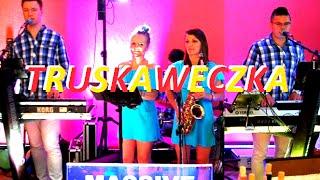 Zespół MASSIVE - Truskaweczka 2016  (cover The Relax Band)