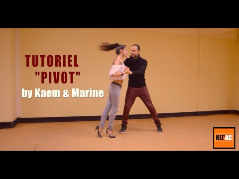 "Kaem & Marine Kiz'academy - Tutoriel Kizomba - ""Pivot"""