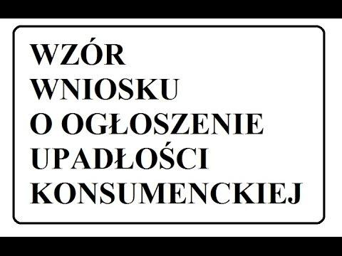 Upadłość Konsumencka.Wzór Wniosku O Ogłoszenie Upadłości Konsumenckiej.