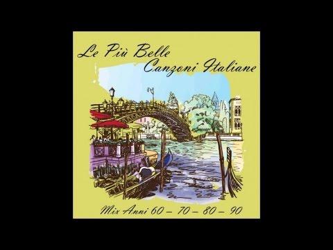 Italian songs (mix years 60 - 70 - 80 - 90)