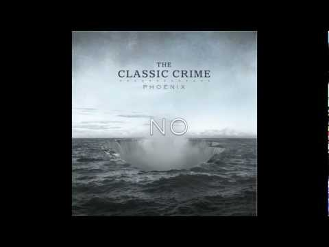 The Classic Crime - Heaven And Hell