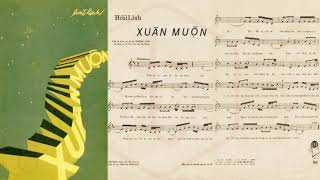 🎵 Xuân Muộn (Hoài Linh) Hoàng Oanh Pre 1975 | Tờ Nhạc Xưa