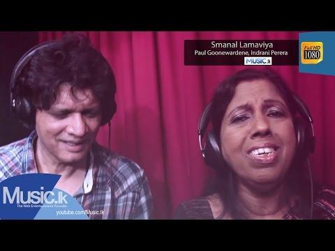 Smanal Lamaviya - Paul Goonewardene, Indrani Perera