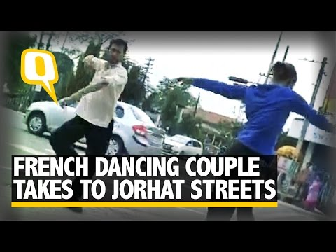 The Quint: French Dancing Duo Take to Jorhat Streets