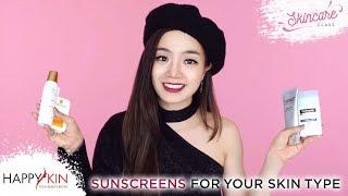 Hướng Dẫn Chọn Kem Chống Nắng Cho Từng Loại Da | Skincare Class #9 | Happy Skin