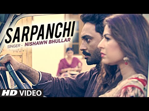 Sarpanch | Nishawn Bhullar | Latest Punjabi Song (Video)