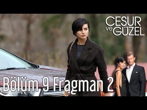 Cesur ve Güzel 9. Bölüm 2. Fragman