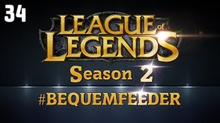 League of Legends - Bequemfeeder Season 2 - #34