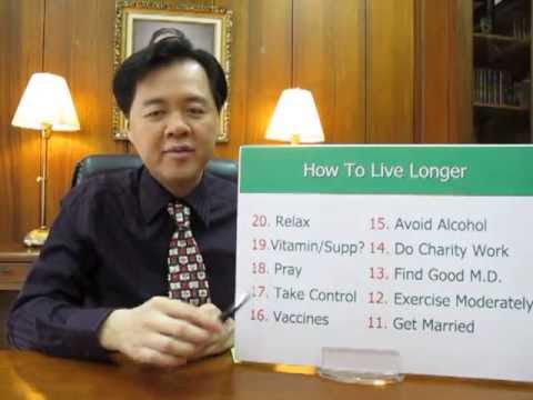 How To Live Longer -- Dr Willie Ong Health Blog #17