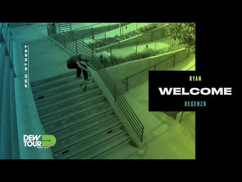 Dew Tour 2017 Pro Street Welcomes Ryan Decenzo