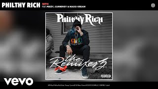 Philthy Rich - MPH (Remix) (Audio) Remix ft. Peezy, Curren$Y, Maxo Kream