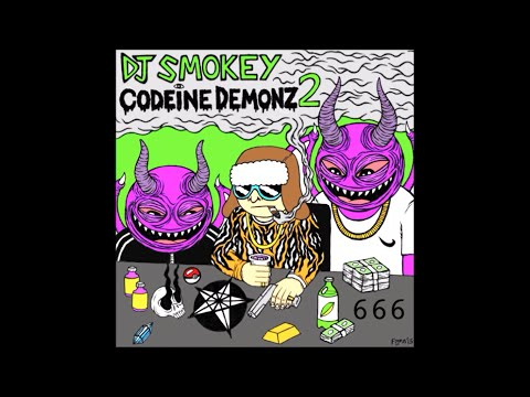 DJ Smokey - Codeine Demonz Vol 2 (Full Mixtape) @djsmokey666