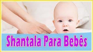 Shantala para bebês - Shantala para bebês: massagem para bebê com gases - Aliviar as cólicas do bebê