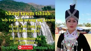 Nkauj tawm tshiab hu los ntawm Kab Zuag Yaj, 21/03/2018.