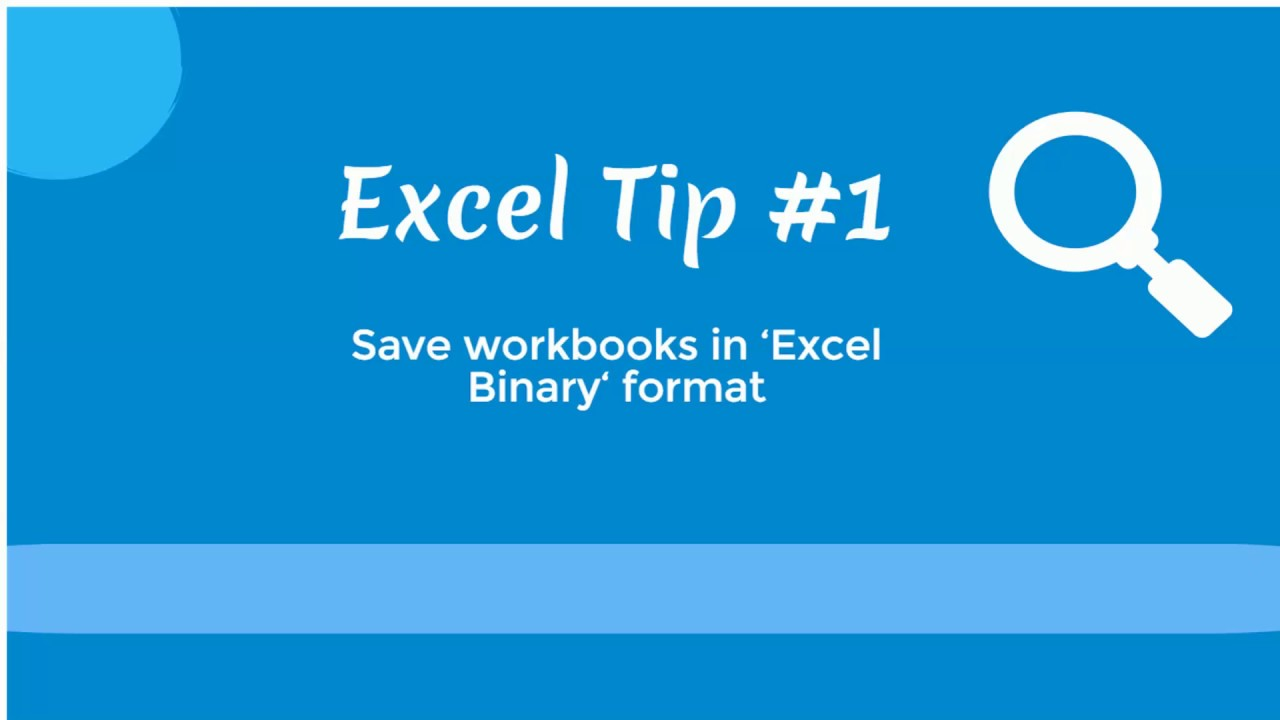 Binary workbook vs excel workbook