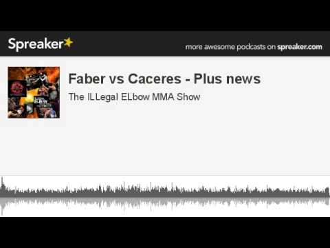 Faber vs Caceres  Plus news made with Spreaker