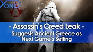 Leak Suggests Next Assassin's Creed Setting is Ancient Greece