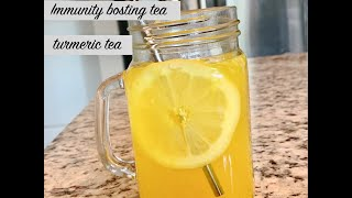 Immune Boosting Tea | Turmeric Ginger Tea | Immunity booster drink - HOW TO BOOST IMMUNITY NATURAL
