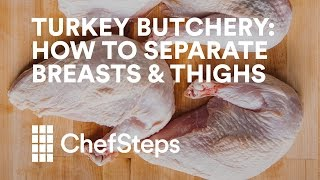 Turkey Butchery: How to Separate Breasts & Thighs