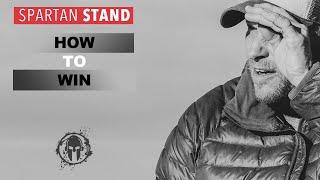 On Winning // Spartan STAND 007