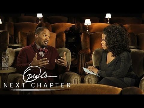 Will Jamie Foxx Ever Get Married? - Oprah's Next Chapter - Oprah Winfrey Network