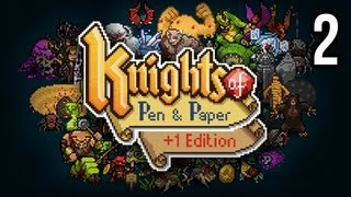 Let's Play Knights of Pen & Paper +1 Edition - Part 2 - Gameplay / Playthrough