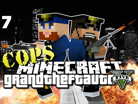Minecraft Grand Theft Auto Mod 7 - WE ARE COPS (GTA 5)