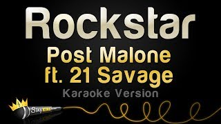Download Lagu Post Malone ft. 21 Savage - Rockstar (Karaoke Version) Gratis STAFABAND