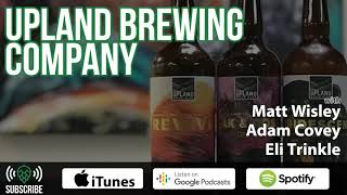 Growth and Innovation with Upland Brewing Co.   BGR #148