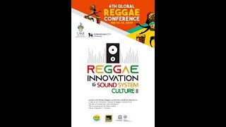 6th Global Reggae Conference 2019 Day 2