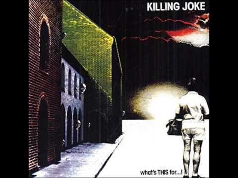 Killing Joke - Madness