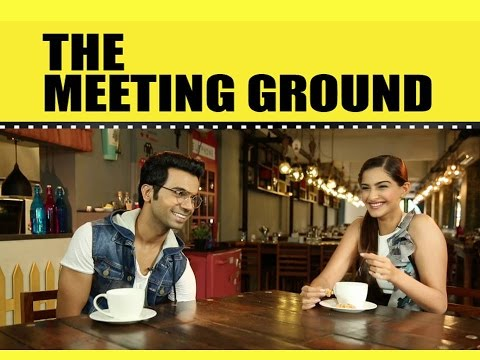 Sonam Kapoor and Rajkummar Rao | The Meeting Ground | Film Companion
