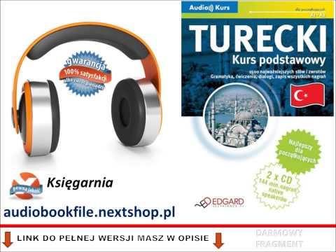 KURS JĘZYK TURECKI - PODSTAWOWY - AUDIO KURS, MP3 (do Słuchania W Podróży)