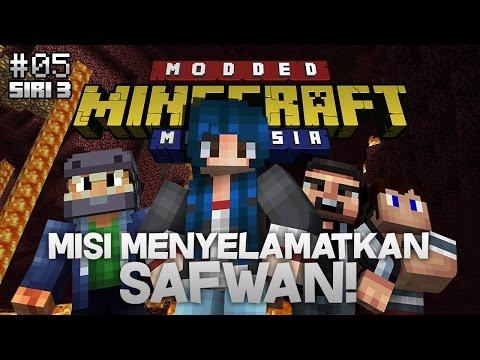 Modded Minecraft Malaysia S3 - E5 - Misi Menyelamatkan Safwan