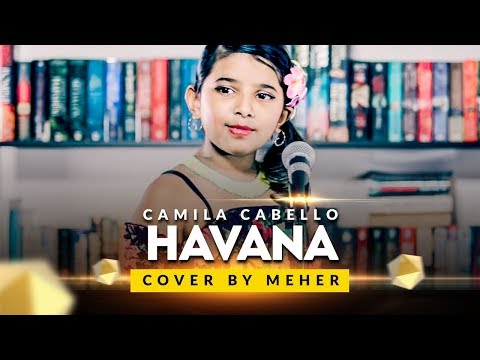 Camila Cabello   Havana   Cover by Meher