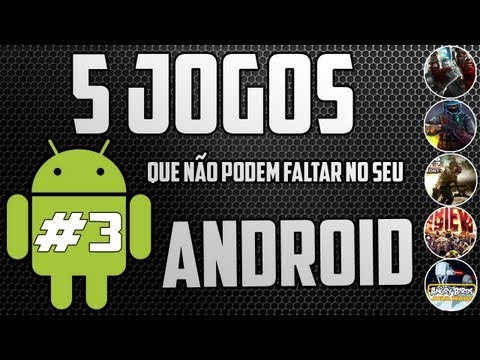 5 Jogos que no podem faltar no seu Android #3
