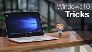 8 Cool Windows 10 Tricks and Hidden Features You Should Know (2017)