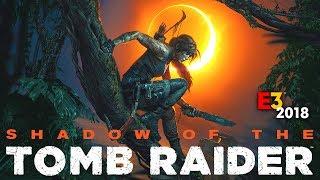 Shadow of the Tomb Raider E3 Gameplay HINDI #E32018