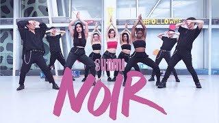[EAST2WEST][NOIR CHALLENGE] SUNMI(선미) - 누아르(Noir) Choreography