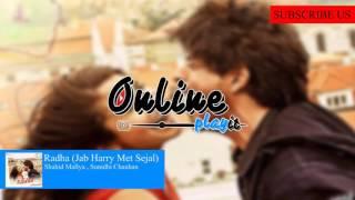 download lagu Radha Jab Harry Met Sejal - Shahid Mallya , gratis