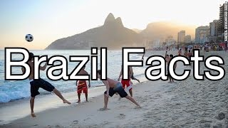 Brazil Facts(GONE SEXUAL)