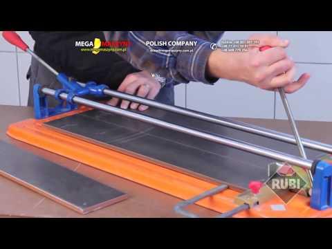 Przecinarka ręczna RUBI - Cięcie płytek ceramicznych i gresu