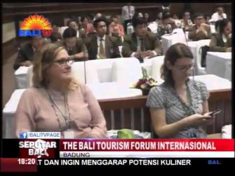 THE BALI TOURISM FORUM INTERNASIONAL