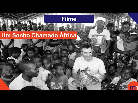 Um Sonho Chamado África (Trailer)