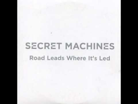 Secret Machines - The Road Leads Where Its Lead