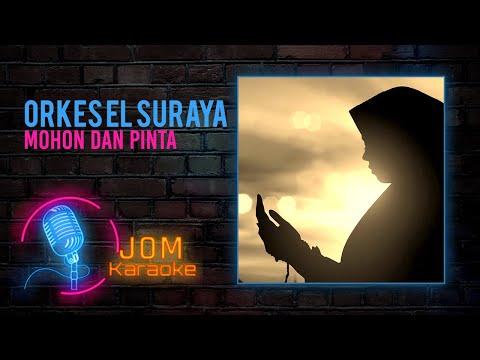 Orkes El Suraya - Mohon Dan Pinta