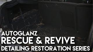 Rescue & Revive - Detailing Restoration Series 1 - Episode 3 - AutoGlanz