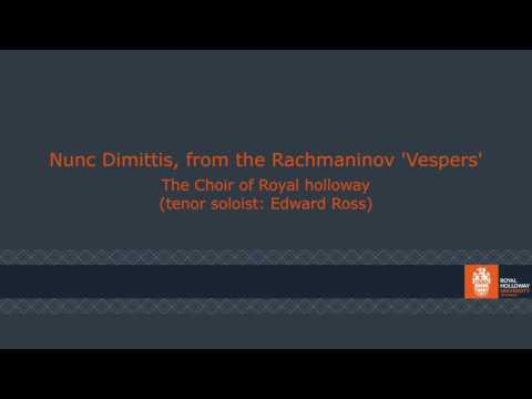 Rachmaninov  - Nunc Dimittis, from the 'Vespers' or All-night Vigil